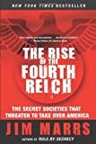 The Rise of the Fourth Reich: Jim Marrs:... cover