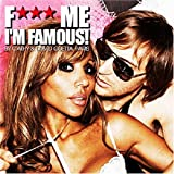 F*** Me I'm Famous - Ibiza Mix 08