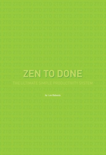 Zen to Done - Leo Babauta