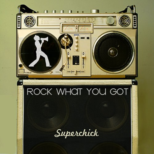 Rock What You Got