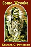 Free Kindle Book : Come, Wewoka & Diary of Medicine Flower