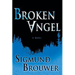 Broken Angel: A Novel (Caitlyn Brown Series)