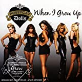 When I Grow Up [Import CD]