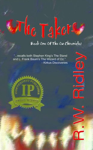 The Takers: Book One of the Oz Chronicles