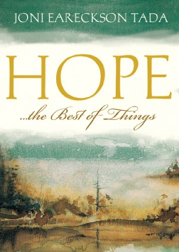 Hope...the Best of Things
