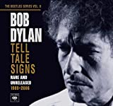 The Bootleg Series, Vol. 8: Tell Tale Signs - Rare and Unreleased 1989-2006 [1 CD Version]