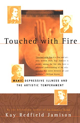 795. Touched With Fire: Manic-depressive Illness and the Artistic Temperament