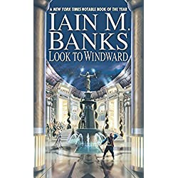 Look to Windward (A Culture Novel Book 6)