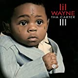 Tha Carter III (2008) (Album) by Lil Wayne