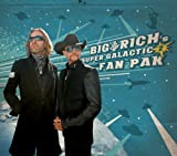 Big & Rich's Super Galactic Fan Pak 2