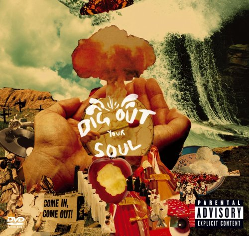 Dig Out Your Soul [Special Edition]