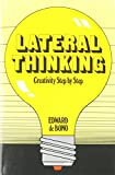 LATERAL THINKING - Creativity Step by Step