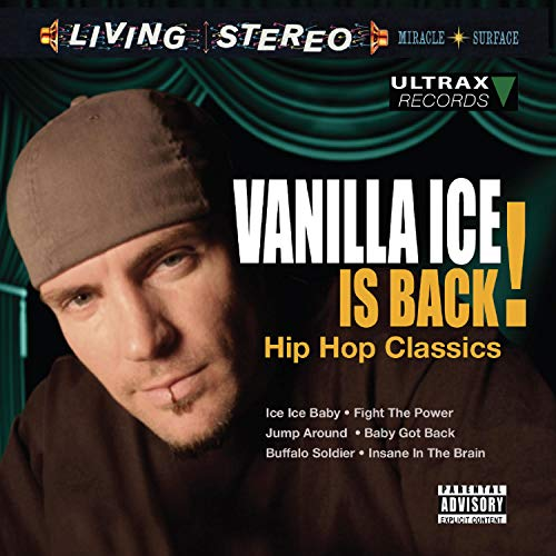 Vanilla Ice is Back!: Hip Hop Classics