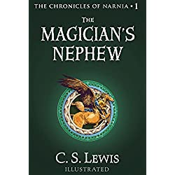 The Magician's Nephew (Chronicles of Narnia Book 1)