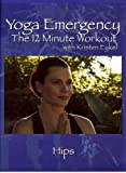 Yoga Emergency DVD: Hips