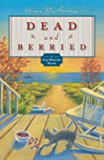 Dead and Berried by Karen MacInerney