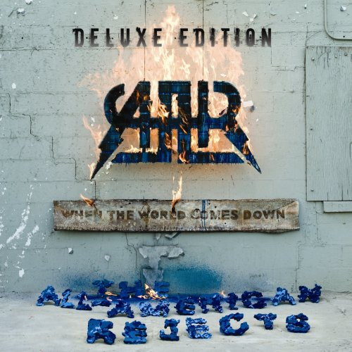 When the World Comes Down [Deluxe Edition]