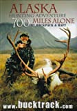 Amazon.com: Alaska Hunting Adventure: 700 Miles... cover