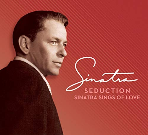 Seduction: Sinatra Sings of Love (Deluxe 2 CD Edition)