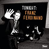 Tonight: Franz Ferdinand