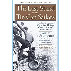 The Last Stand of the Tin Can Sailors: The Extraordinary World War I