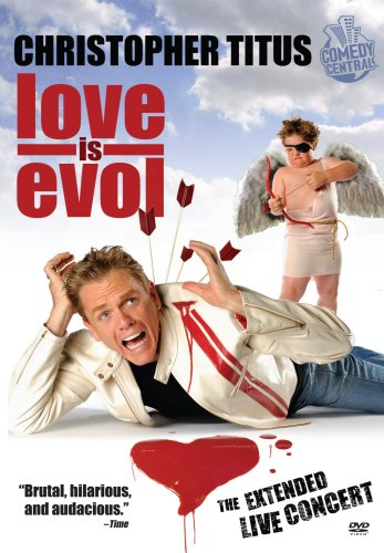 Christopher Titus: Love Is Evol cover