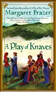 Book Cover: A Play of Knaves by Margaret Frazer