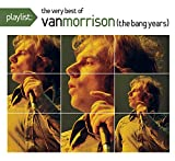 Playlist: The Very Best of Van Morrison