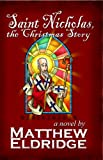 Free Kindle Book : Saint Nicholas, the Christmas Story