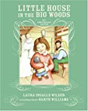 Little House in the Big Woods (1932) (Book) written by Laura Ingalls Wilder