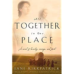 All Together in One Place (Kinship and Courage Book 1)