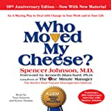 Who Moved My Cheese?: The 10th Anniversary Edition (Unabridged)