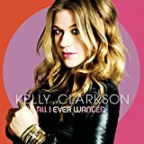 All I Ever Wanted [Deluxe Edition]