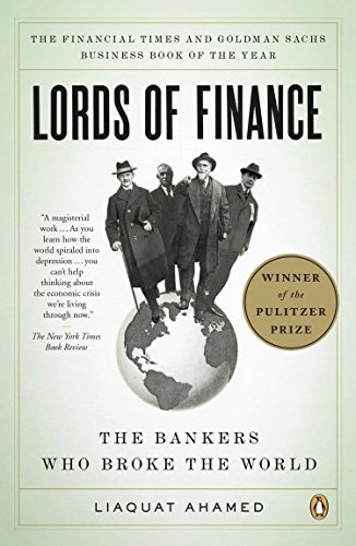 627. Lords of Finance: The Bankers Who Broke the World
