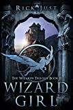 Free Kindle Book : Wizard Girl (Wizards Trilogy)