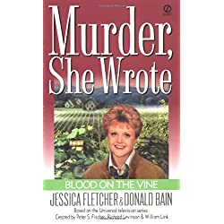 Murder, She Wrote: Blood on the Vine (Murder She Wrote Book 15)