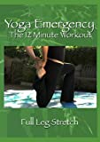 Yoga Emergency DVD: Full Leg Stretch