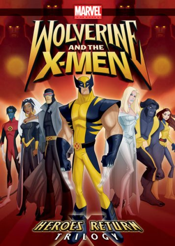 Wolverine & X-Men: Heroes Return Trilogy DVD