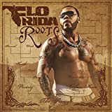 R.O.O.T.S. (Route Of Overcoming The Struggle) (2009) (Album) by Flo Rida