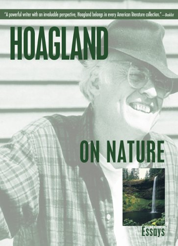 Hoagland on Nature: Essays, by Hoagland, E.