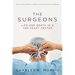 The Surgeons: Life and Death in a Top Heart Center