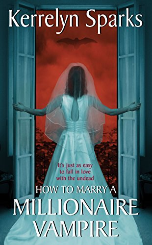Book How to Marry a Millionaire Vampire