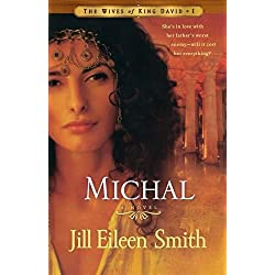 Michal: A Novel (The Wives of King David)