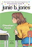 Junie B., first grader : cheater pants