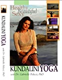 Healthy Sexy Beautiful Kundalini Yoga