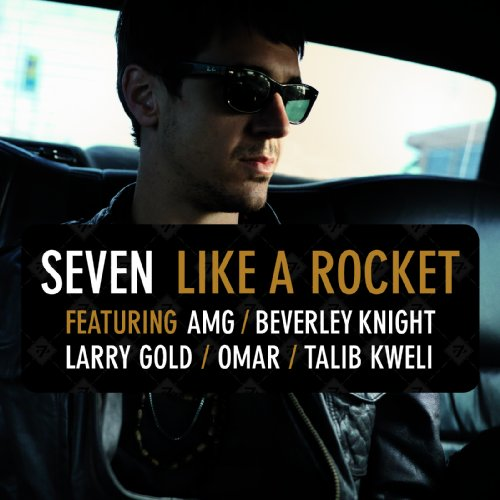 Seven - Like A Rocket (2010)