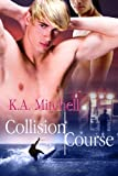 Book KA Mitchell - Collision Course