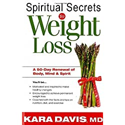 Spiritual Secrets To Weight Loss