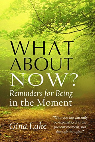 What About Now? Reminders for Being in the Moment