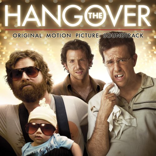 The Hangover (2009) Soundtrack from the Motion Picture